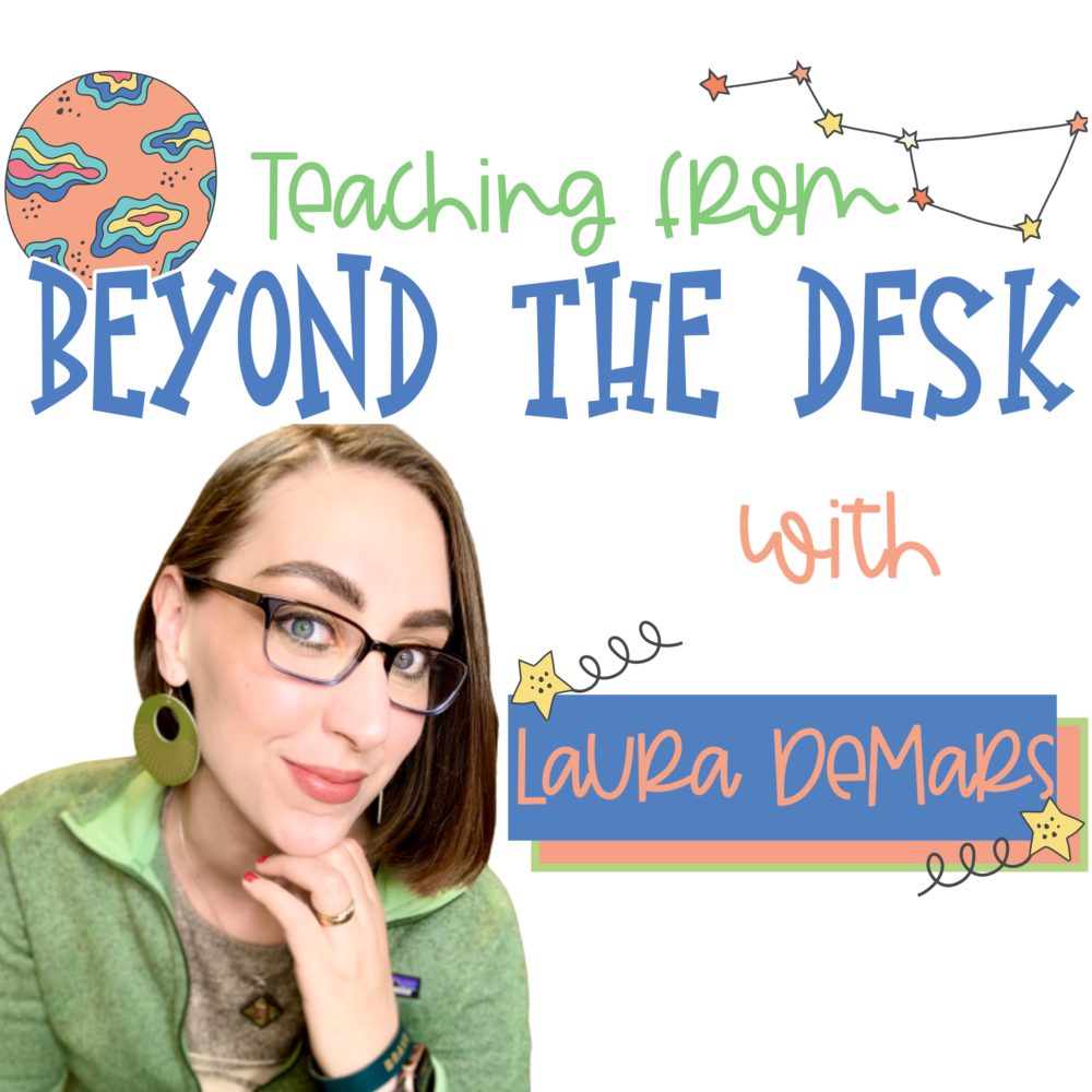 white box with Teaching from Beyond the Desk with Laura DeMars